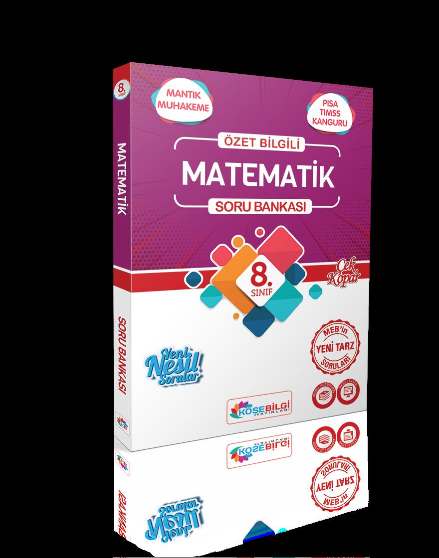 8. Sınıf Matematik Özet Bilgili Soru Bankası KöşeBilgi Yayınları